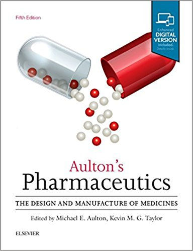 Aulton's Pharmaceutics: The Design and Manufacture of Medicines, ۵th Edition