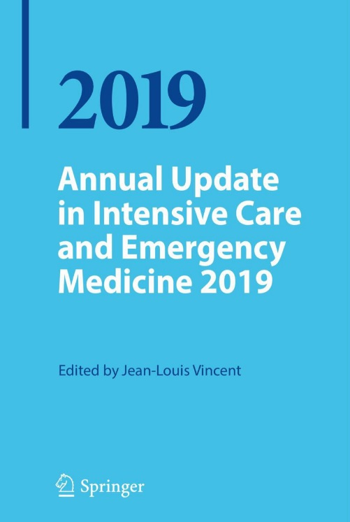 Annual Update in Intensive Care and Emergency Medicine ۲۰۱۹ ۱st ed٫ ۲۰۱۹ Edition