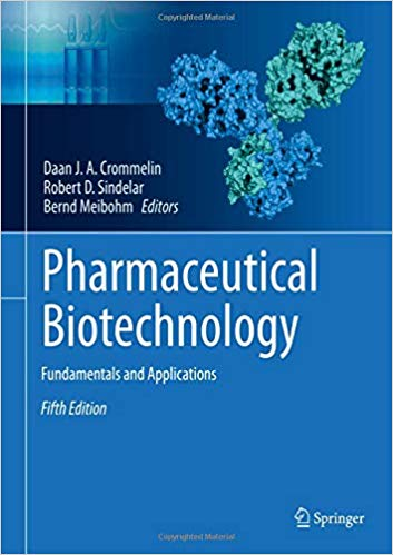 Pharmaceutical Biotechnology: Fundamentals and Applications ۲۰۱۹ Edition