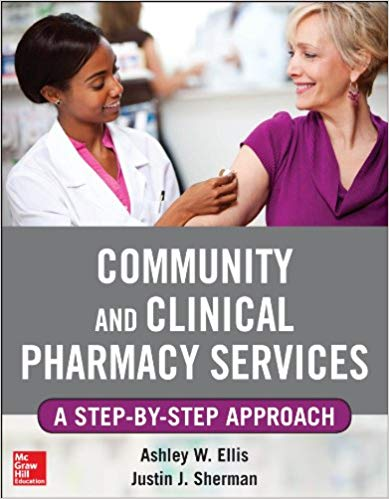 Community and Clinical Pharmacy Services: A step by step approach First Edition