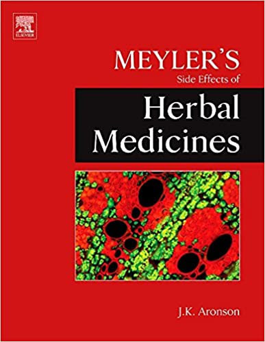 Meyler's Side Effects of Herbal Medicines ۱st Edition