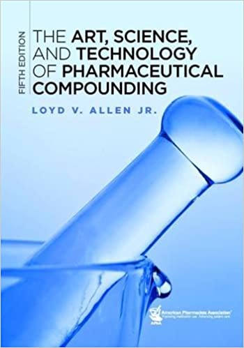 The Art, Science, and Technology of Pharmaceutical Compounding ۵th Edition