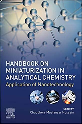 Handbook on Miniaturization in Analytical Chemistry: Application of Nanotechnology ۱st Edition