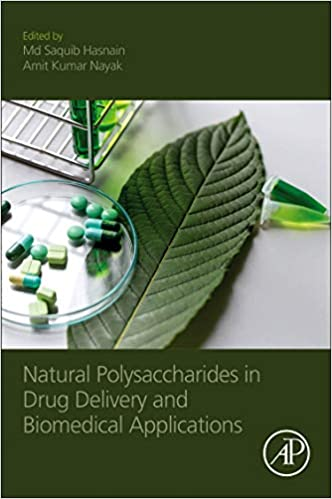 Natural Polysaccharides in Drug Delivery and Biomedical Applications ۱st Edition