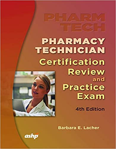 Pharmacy Technician Certification Review and Practice Exam ۴th Edition