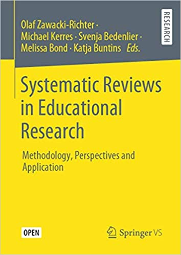 Systematic Reviews in Educational Research: Methodology, Perspectives and Application Hardcover – December ۲, ۲۰۱۹