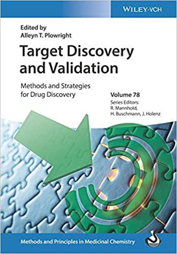 Target Discovery and Validation: Methods and Strategies for Drug Discovery (Methods and Principles in Medicinal Chemistry Book ۷۸) ۱st Edition