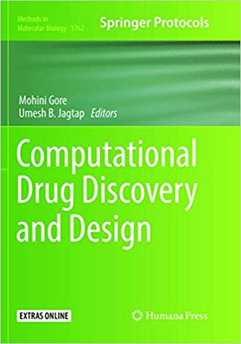 Computational Drug Discovery and Design (Methods in Molecular Biology, ۱۷۶۲)  ۱st ed٫ ۲۰۱۸