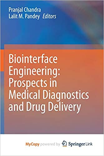 Biointerface Engineering: Prospects in Medical Diagnostics and Drug Delivery