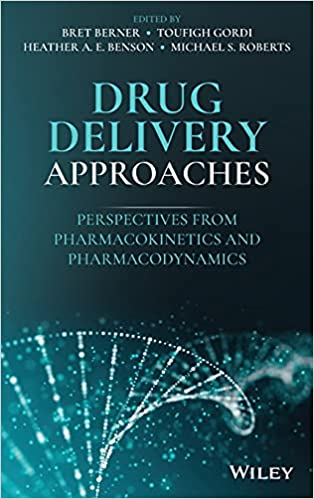 Drug Delivery Approaches: Perspectives from Pharmacokinetics and Pharmacodynamics