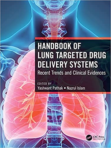 Handbook of Lung Targeted Drug Delivery Systems: Recent Trends and Clinical Evidences